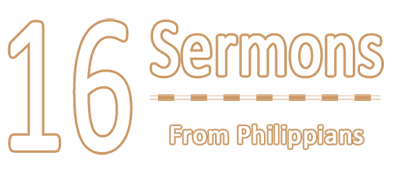 16 Sermons From Philippians
