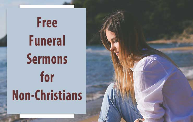 Free Funeral Sermons For Non-Christians | More Free Online