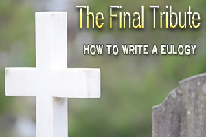 How To Write A Eulogy
