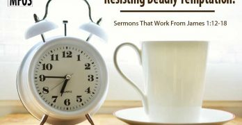 Sermons That Work From James 1:12-18