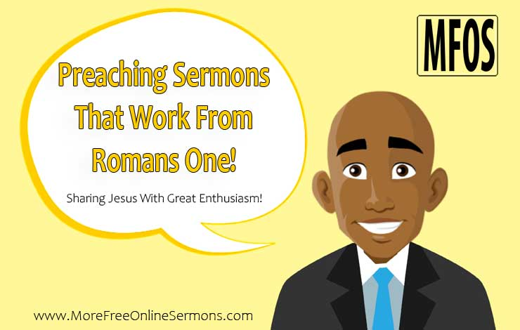 Preaching Sermons That Work From Romans 1
